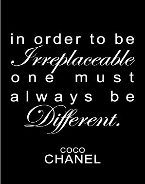 Irreplaceable- coco chanel